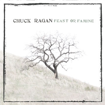 Chuck Ragan - Feast or Famine LP