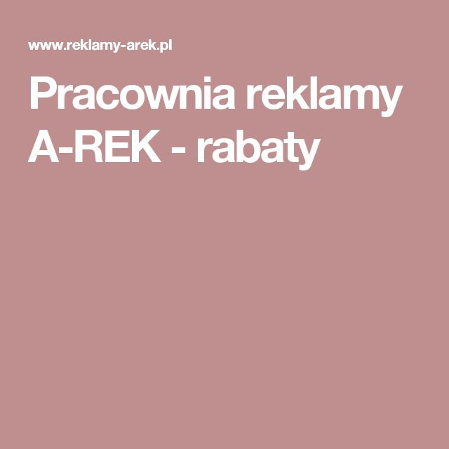 Pracownia reklamy A-REK - rabaty