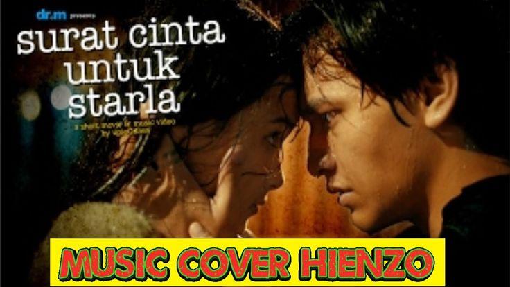Surat Cinta Untuk Starla VIRGOUN Last Child ( Cover Music HIENZO™ )
