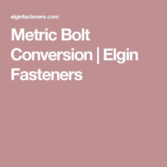 Metric Bolt Conversion | Elgin Fasteners