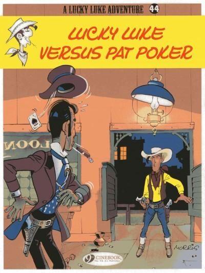 Lucky Luke 44: Lucky Luke versus Pat Poker