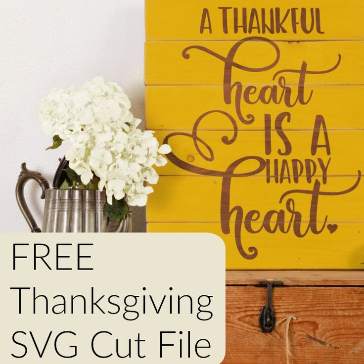 Free Thanksgiving commercial use 'A thankful heart is a Happy Heart' SVG cut file for Silhouette Cameo or Cricut Explore or Maker.