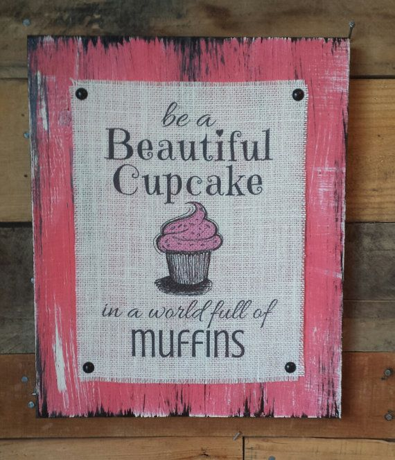 Hey, I found this really awesome Etsy listing at https://www.etsy.com/listing/226639108/be-a-beautiful-cupcake-in-a-world-full