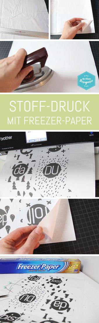 Stoffdruck mit Freezer Papier, so geht es ganz einfach: nachlesen und mit dem Tintenstrahldrucker bedrucken auf www.die-kleine-designerei.com