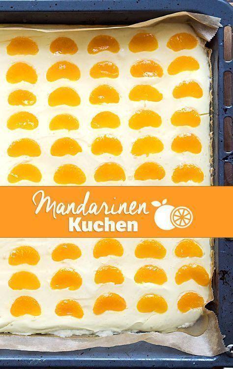 Mandarinen Schmand Kuchen Vom Blech Backen