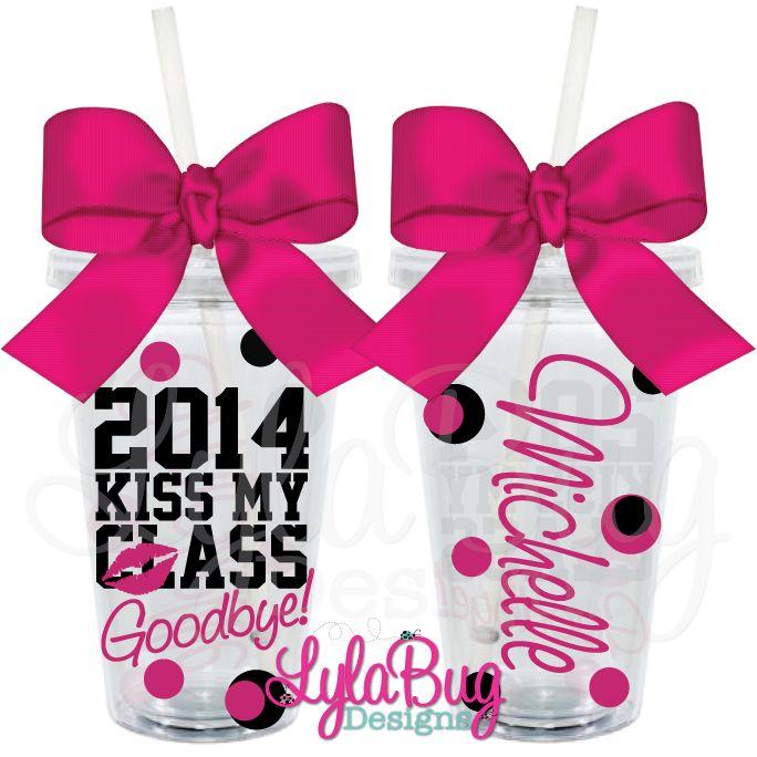 Kiss My Class Goodbye Graduation Tumbler Class of 2014, Graduation Gift, Graduate, Senior Year, Seniors, Personalized Acrylic Tumbler LylaBug Designs