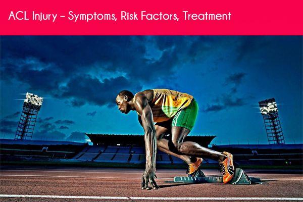 ACL Injury – Symptoms, Risk Factors, Treatment