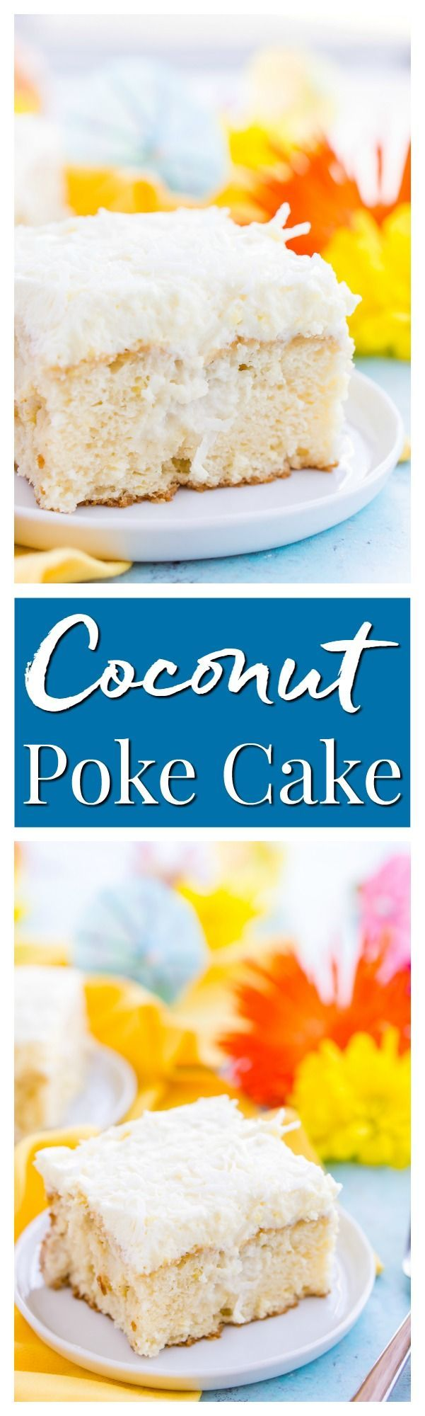 This Coconut Poke Cake is easy to make, loaded with coconut flavor, and the perfect dessert for your spring and summer celebrations.  via /sugarandsoulco/