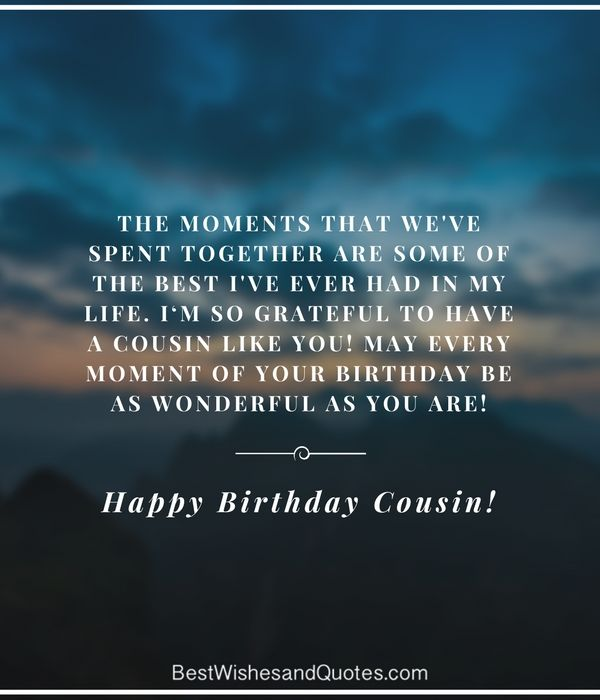 Happy Birthday Cousin - 35 Ways to Wish Your Cousin a Super Birthday