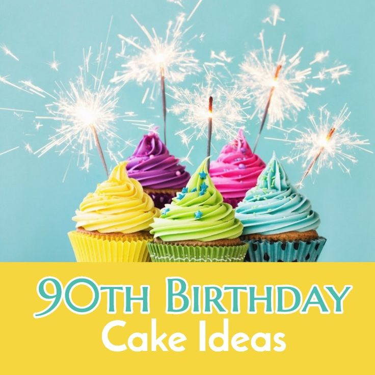 25+ Best Ideas About 90th Birthday Cakes On Pinterest