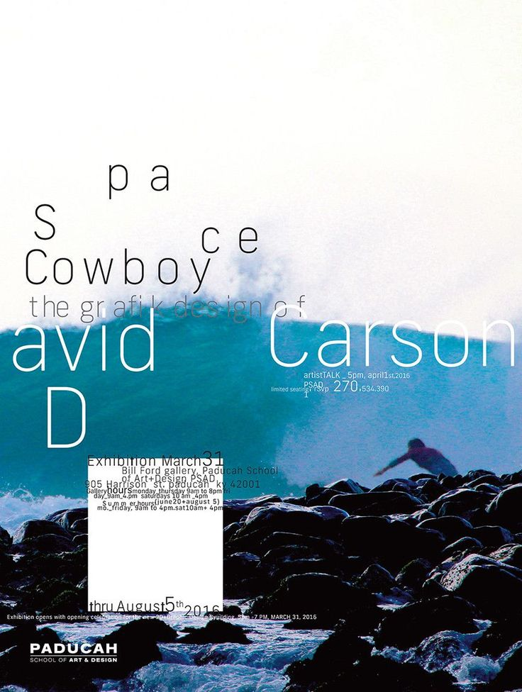 Space Cowboy, 2016. Paducah School of Art & Design, Kentucky USA Carson's poster for an April 1st lecture and exhibition at Paducah School of Art & Design in Kentucky showcasing an exhibition of commi