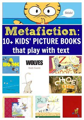 Metafiction in Kids' Picture Books