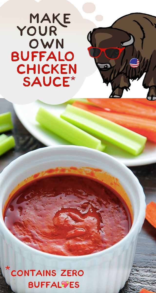 Buffalo sauce is an easy thing to make at home and is a must in our household! It can be used on almost anything -- pizza, grilled chicken, sandwiches and quesadillas! Recipe here: http://www.ehow.com/how_2304523_make-buffalo-chicken-sauce.html?utm_source=pinterest.com&utm_medium=referral&utm_content=freestyle&utm_campaign=fanpage