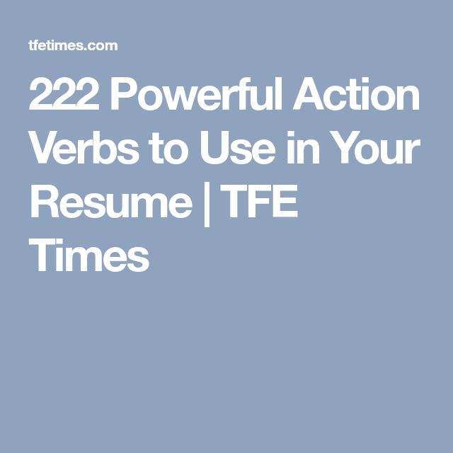 Best 25+ Resume verbs ideas on Pinterest Resume, Resume tips and - powerful verbs for resume