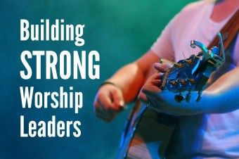 Building Strong Worship Leaders...wow, it's like he wrote my life story! Very good points here. I love working with young musicians and I needed to hear this.