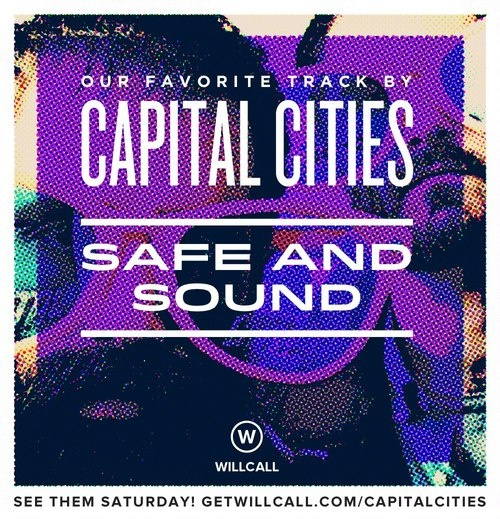 capital cities band safe and sound - What a fun sound they have!