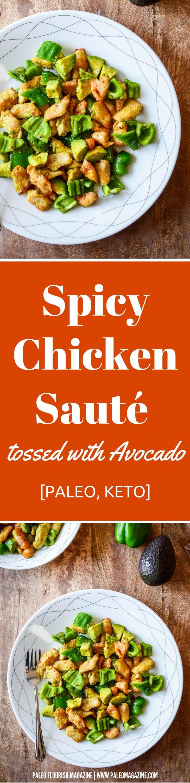 Spicy Chicken Sauté tossed with Avocado Recipe [Paleo, Keto] #paleo #keto #recipes - http://paleomagazine.com/spicy-chicken-saute-with-avocado-recipe-paleo-keto