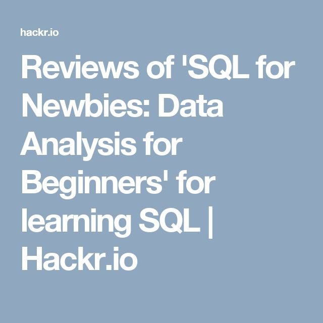 reviews of sql for newbies data analysis for beginners for learning sql hackrio sql programming sql cheat sheet learn sql programming sql - Sql Programmer