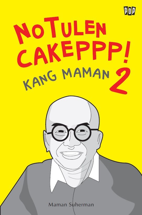 Notulen Cakeppp! Kang Maman 2 by Maman Suherman. Published on 15 June 2015.