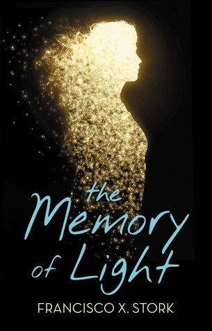 The Memory of Light | Francisco X. Stork | January 26th 2016 | Inspired in part by the author's own experience with depression, The Memory of Light is the rare young adult novel that focuses not on the events leading up to a suicide attempt, but the recovery from one -- about living when life doesn't seem worth it, and how we go on anyway.  #YA #2016