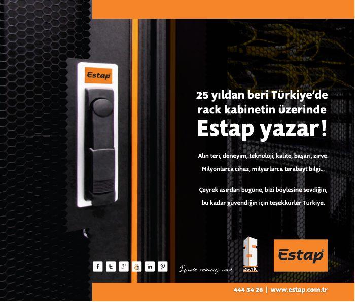25 yıldan beri Türkiye'de rack kabinetin üzerinde ESTAP yazar !  Alın teri, deneyim, teknoloji, kalite, başarı, zirve. Milyonlarca cihaz, milyarlarca terabayt bilgi...  Çeyrek asırdan bugüne, bizi böylesine sevdiğin, bu kadar güvendiğin için teşekkürler Türkiye.  www.estap.com.tr
