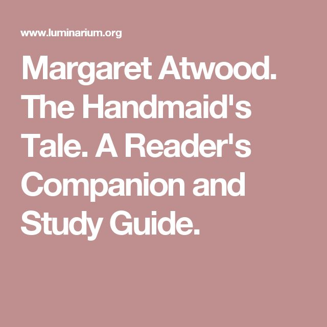 best the handmaids tale images feminism  the handmaid s tale a reader s companion and study