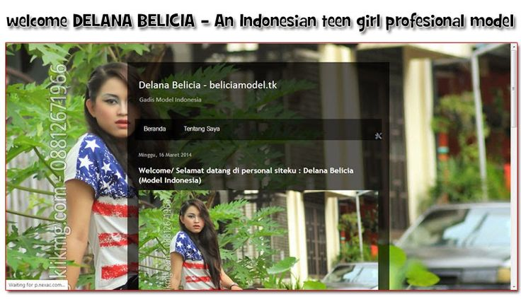 belicia-modelindonesia.blogspot.com /or/ beliciamodel.tk - Official Personal Site of (dela) Delana Belicia ( an Indonesian Teen Girl Profesional Model ) - Setting Up awal dikerjakan oleh. Klikmg.com Website Developer