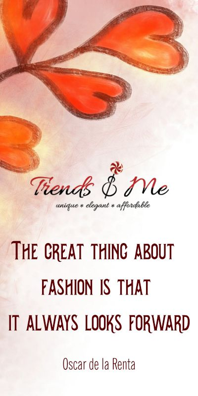The Great Thing About Fashion is That It Looks Forward #FashionQuote