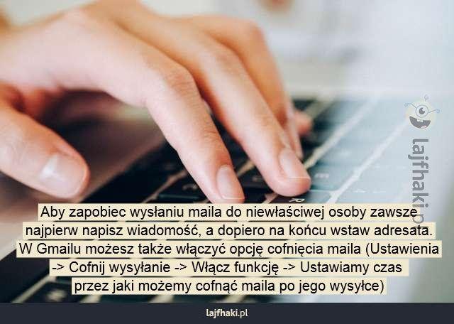 Jak cofnąć wysłanego maila? - Aby zapobiec wysłaniu maila do niewłaściwej osoby zawsze najpierw napisz wiadomość, a dopiero na końcu wstaw adresata. W Gmailu możesz także włączyć opcję cofnięcia maila (Ustawienia -> Cofnij wysyłanie -> Włącz funkcję -> Ustawiamy czas przez jaki możemy cofnąć maila po jego wysyłce)