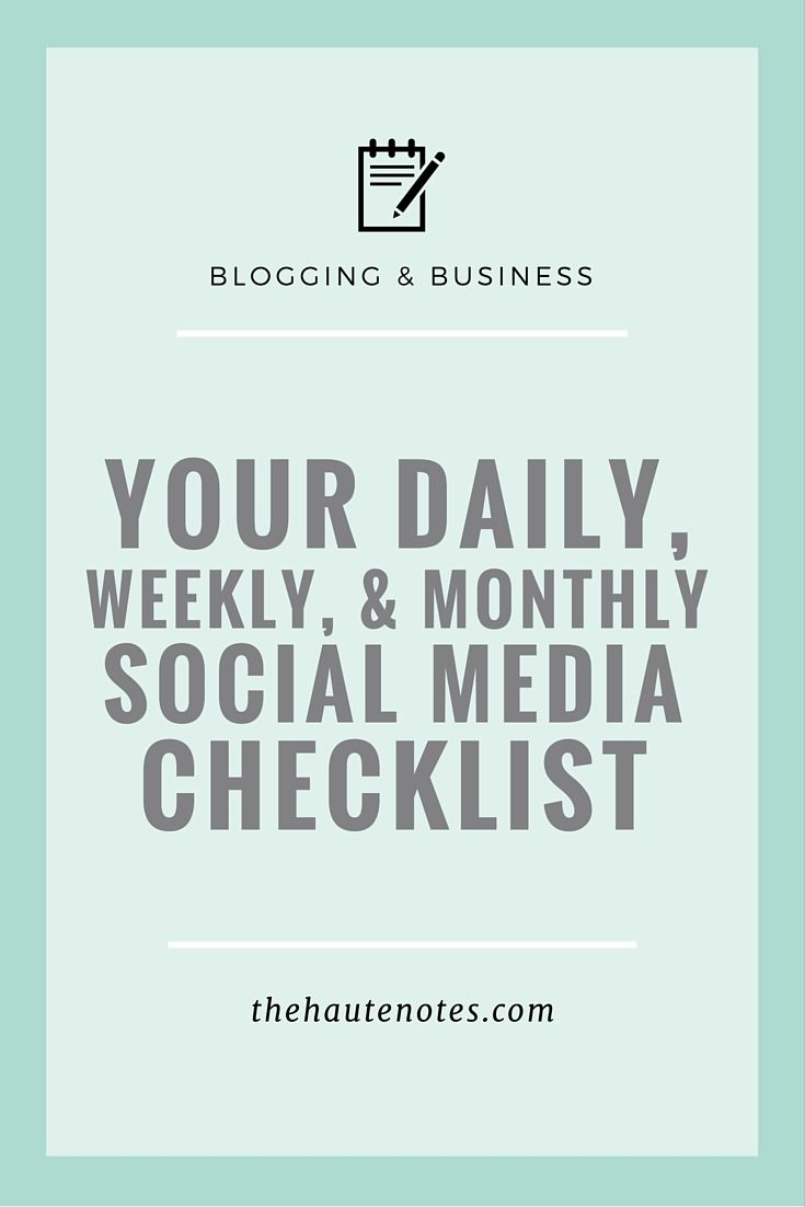 social media tasks, social media checklist, daily social media tasks, weekly social media tasks, monthly social media tasks