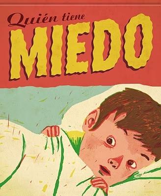 """Quién tiene miedo"" by Pere Vilà Barceló, illustrated by Sergio Mora. 2011"