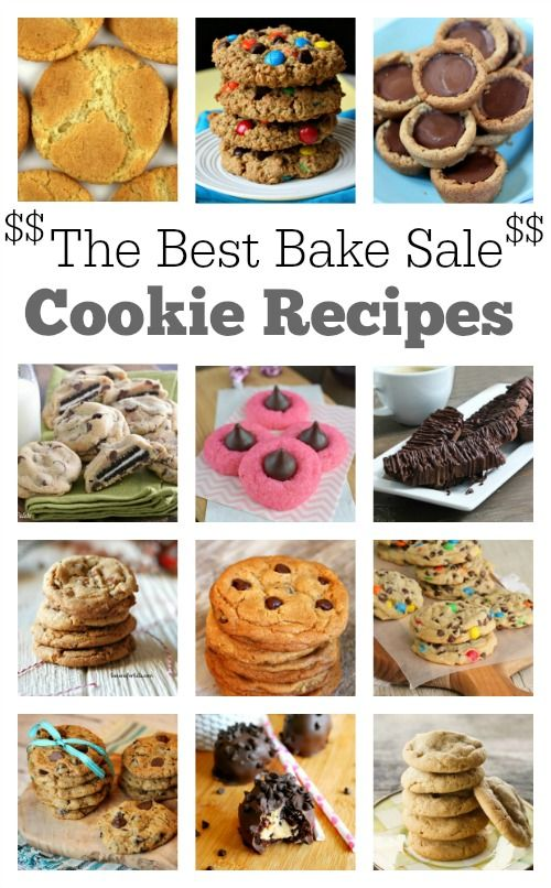 Best Cookie Recipes for a Bake Sale- these are going to be the cookies that bring in the most cash for your event:  Snickerdoodles, Monster Cookies, Peanut Butter Cup Cookies, M&M Cookies, Perfect Chocolate Chip Cookies, Oreo-Stuffed Chocolate Chip Cookies, Oatmeal Chocolate Chip Cookies and MORE!
