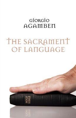 Sacrament of Language - Giorgio Agamben