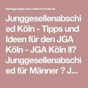 Junggesellenabschied Köln - Tipps und Ideen für den JGA Köln - JGA Köln ll▷ Junggesellenabschied für Männer ✓ Junggesellinnenabschied für Frauen ✓ Party Pakete ✓ Wir organisieren euren Junggesellenabschied in Köln