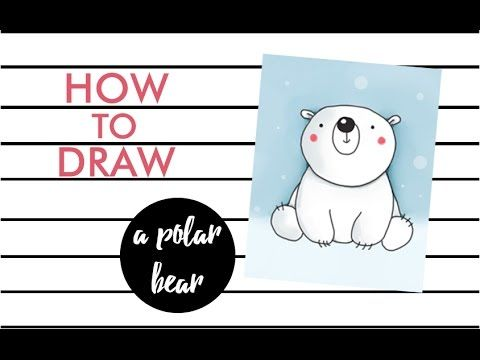 How To Draw A Polar Bear Youtube Teaching In 2019