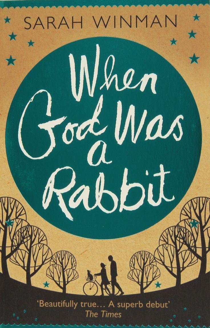 When God Was A Rabbit: Amazon: Sarah Winman: 9780755379309