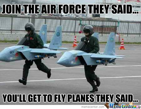 73cc3ddd1e9834cc21cbab3b19903e7b funny poses military pictures best 25 air force humor ideas on pinterest air force memes,Funny Military Airplane Meme