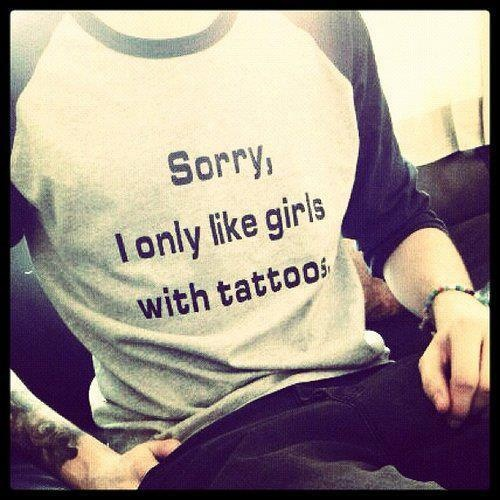 Girls with tattoos my future boyfriend will be wearing this !!!