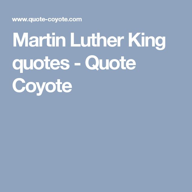 Martin Luther King quotes - Quote Coyote