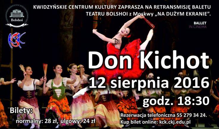 """Retransmisja baletu """"Don Kichot"""", 12.08.2016 r."""