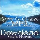 Anxieties Fear Phobia Letting Go Of Stress mp3