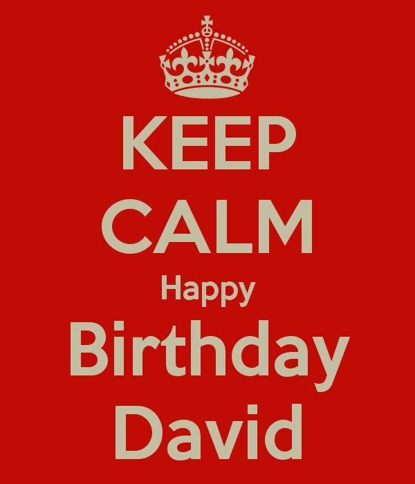 KEEP CALM Happy Birthday David