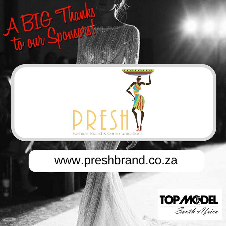 Thanks to Presh Fashion Brand and Communication for being one of our finalists, sponsor! We appreciate your support!  Visit them on www.preshbrand.co.za #TMSA17 #TMSASponsor