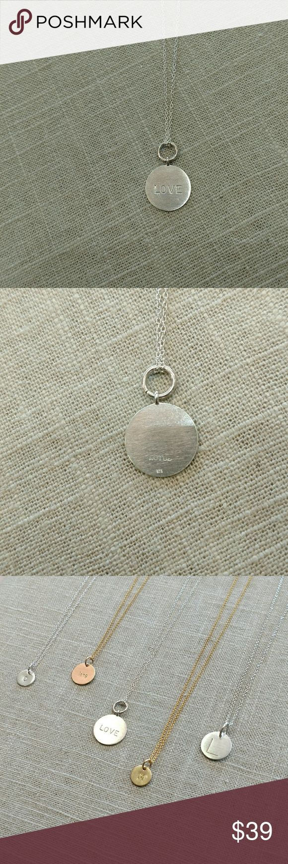 """Sterling silver LOVE disc pendant Sterling silver LOVE disc pendant with 18"""" chain. Brushed finish. Disc is approximately 16mm in diameter. By Lotus Jewelry Studio. Lotus Jewelry Necklaces"""