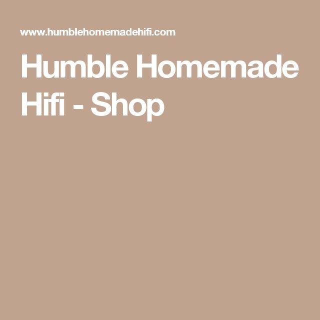 Humble Homemade Hifi - Shop