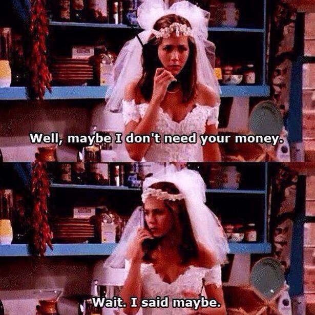 Do you realize that Rachel went to that to being a single mother in New York City!