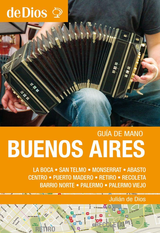 """Todo lo que quiso saber sobre Buenos Aires y no se animaba a preguntar, desde los lugares para disfrutar y """"vivir"""" el tango, hasta dónde están los mejores outlets, o cuáles son los bodegones imperdibles."""