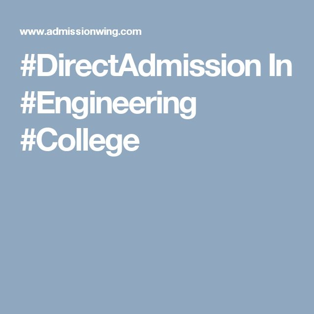 #DirectAdmission In #Engineering #College