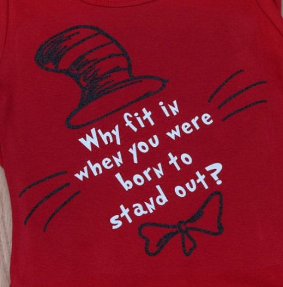 Dr Seuss Quote shirt Cat in the Hat shirt Why by MyPolkaDotPumpkin