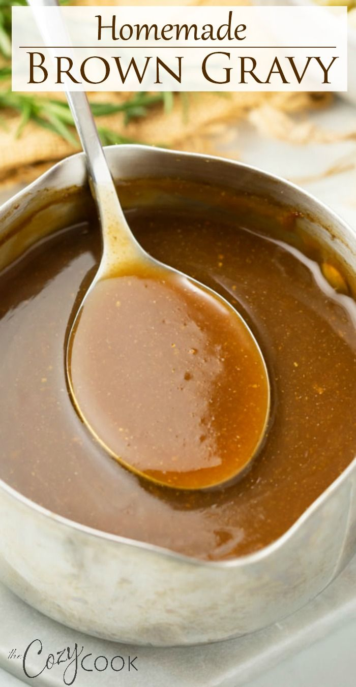 Homemade Brown Gravy - NO drippings needed! | Homemade ...